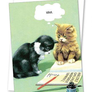 Kiss me Kwik card - idiot kitten