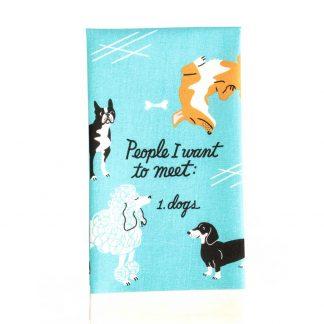 People I Want to Meet: Dogs, Tea Towel