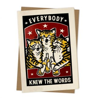 Everybody Knew the Words Greetings Card