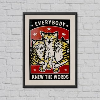 'Everyone knew the words' screen print