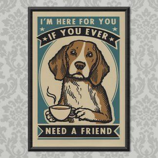 'Need a Friend' screen print