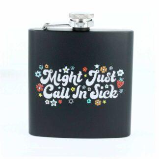 Call in Sick, Hip Flask