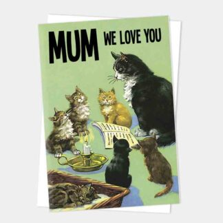 Mother We Love You Card