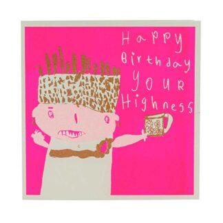Your Highness Birthday Card